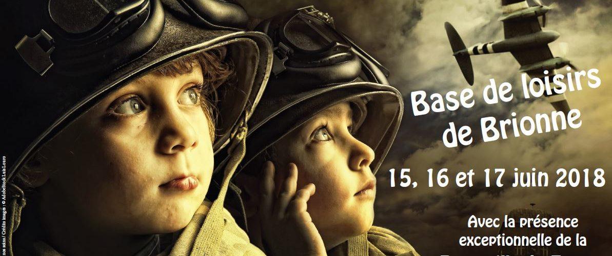 Commémoration des 2 guerres Base de loisirs de Brionne : 15, 16, 17 juin 2018 avec la présence exceptionnelle de la patrouille de France le vendredi 15 1